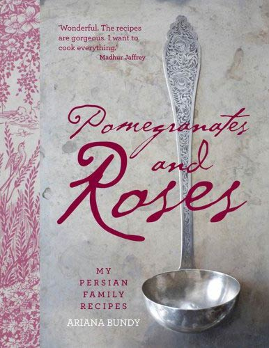Pomegranates-and-Roses-My-Persian-Family-Recipes